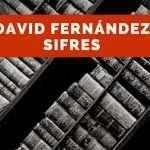 Leyendo en familia: David Fernández Sifres