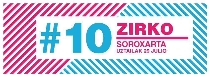 Girabira #10, este sábado Zirko en Soroxarta