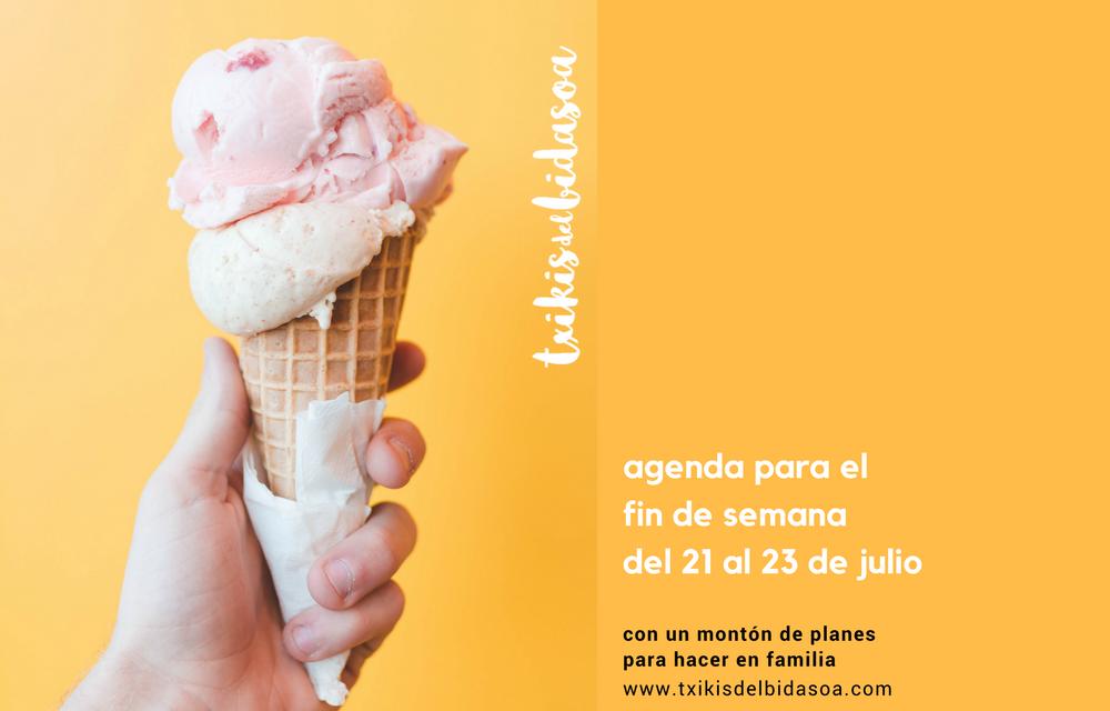 Agenda para el fin de semana del 21 al 23 de julio