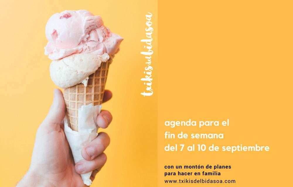 Agenda para el fin de semana del 7 al 10 de septiembre