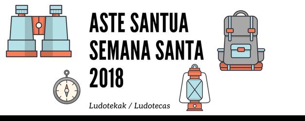 Ludotecas para la Semana Santa 2018 en Hondarribia y/o Irun
