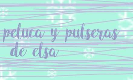Manualidad : Peluca y pulseras de Elsa #16 con Anana Art
