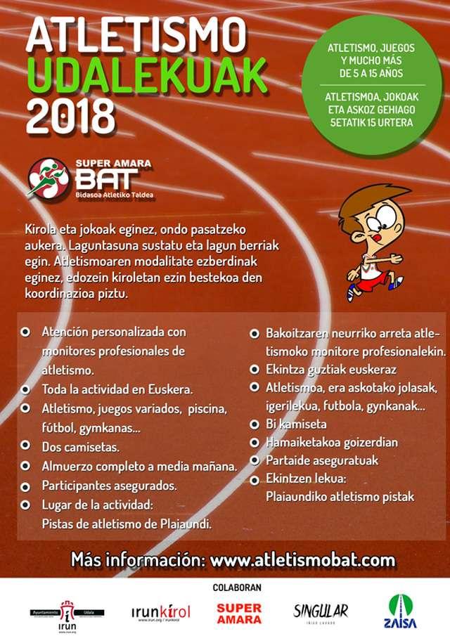 Un año más el BAT (El Club de Atletismo Bidasoa Atetiko Taldea) lanza sus udalekus en euskera para los meses de julio y agosto, donde los niños cada día tendrán la oportunidad de practicar atletismo, juegos variados, piscina, fútbol, raqueta y mucho más.