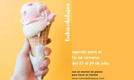 Agenda para el fin de semana del 27 al 29 de julio