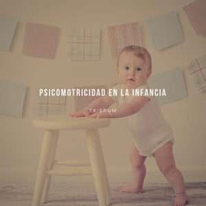 psicomotricidad en la infancia-txispum-Irun