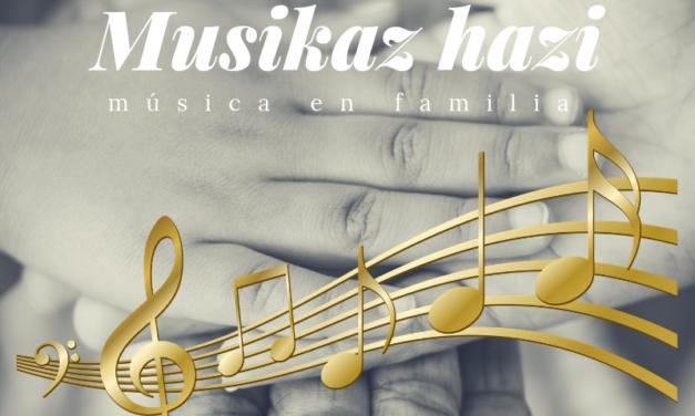 Musikaz Hazi: talleres de música en familia en Irun