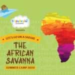 "KidsBrain Irun: SUMMER CAMP 2020 ""THE AFRICAN SAVANNA"""
