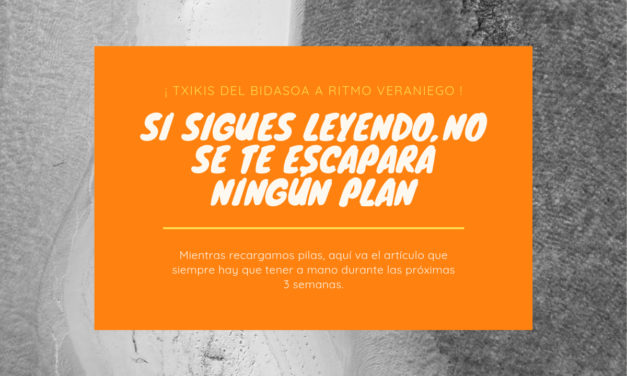 Agosto : planes, piscinas, parques y actividades para familias en Hendaia, Hondarribia e Irun
