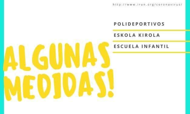 Algunas medidas adoptadas por el ayuntamiento de irun: polideportivos, eskola kirola y escuela infantil municipal